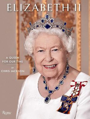 Queen Elizabeth II: A Queen for Our Time