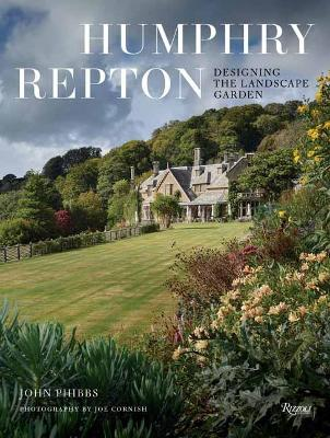 Humphry Repton: Designing the Landscape Garden