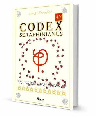 Codex Seraphinianus: 40th Anniversary Edition