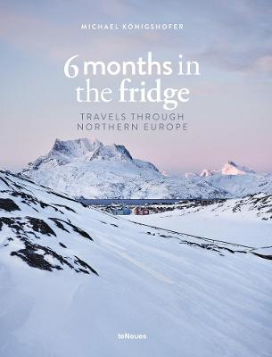 6 Months in the Fridge: Travels through Northern Europe
