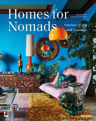 Homes For Nomads: Interiors of the Well-Travelled