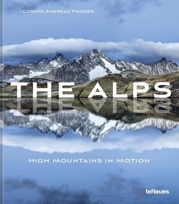 The Alps: High Mountains in Motion