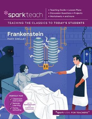 Sparkteach: Frankenstein, Volume 7