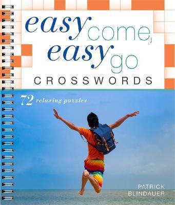 Easy Come Easy Go Crosswords