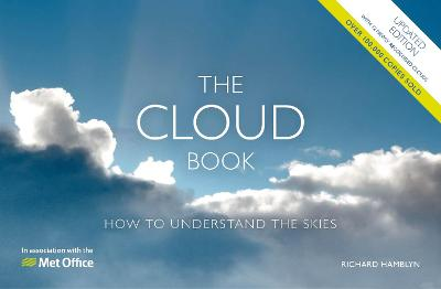 The Met Office Cloud Book – Updated: How to Understand the Skies