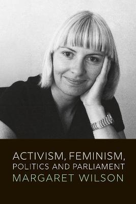 Activism Feminism Politics And Parliament