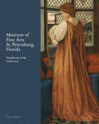 Museum of Fine Arts, St. Petersburg, Florida: Handbook of the Collection