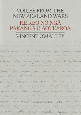 Voices from the New Zealand Wars | He Reo no nga Pakanga o Aotearoa