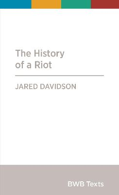 History of a Riot
