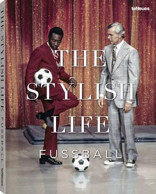 Football: The Stylish Life