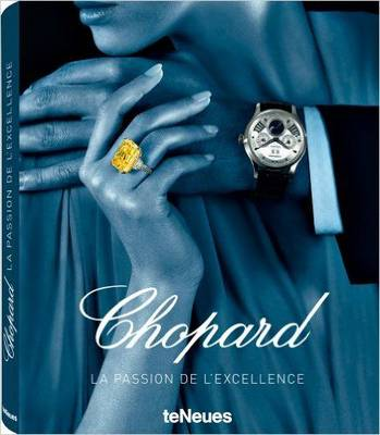 Chopard: The Passion for Excellence