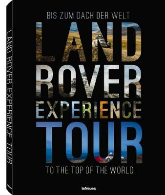 Land Rover Experience Tour to the Top of the World