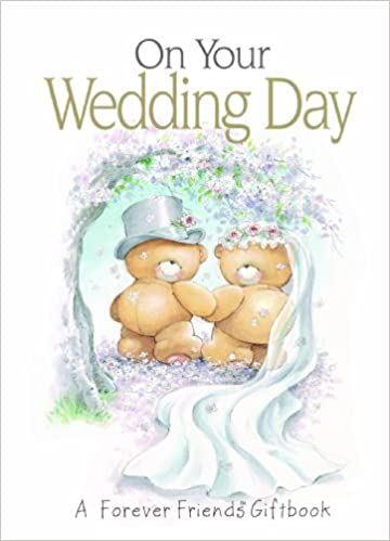 On Your Wedding Day: A Forever Friends Giftbook