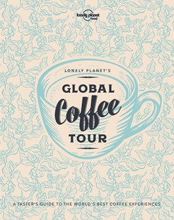 Lonely Planet's Global Coffee Tour with Limited Edition Cover