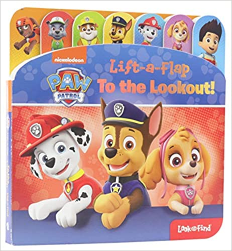 Nickelodeon Paw Patrol: Lift-A-Flap: To the Lookout!