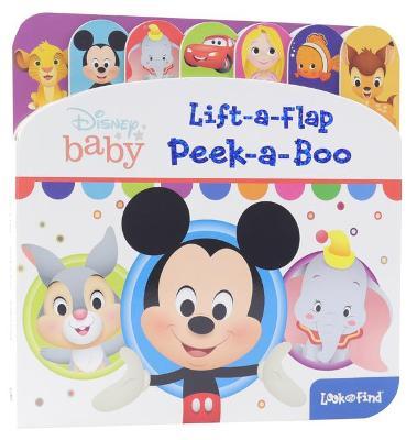Disney Baby: Lift-A-Flap: Peek-A-Boo