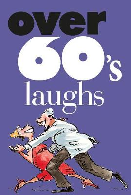 Over 60's laughs