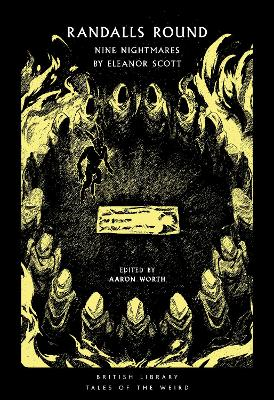 Randalls Round: Nine Nightmares by Eleanor Scott