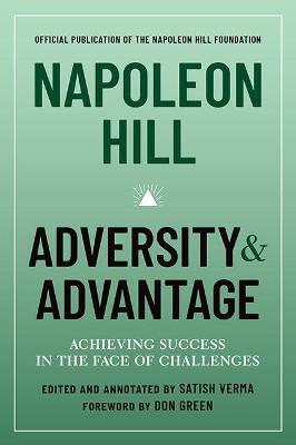 Napoleon Hill: Adversity and Advantage