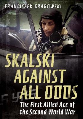 Skalski Against All Odds
