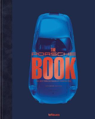 The Porsche Book: The Best Porsche Images by Frank M. Orel
