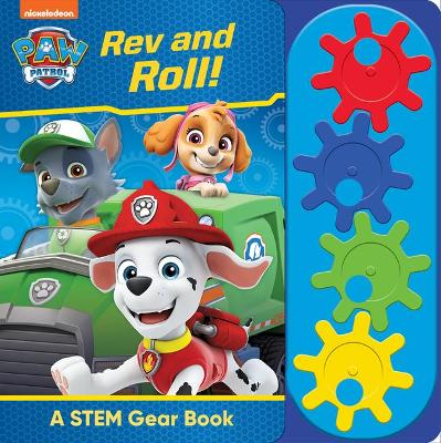 Nickelodeon Paw Patrol: REV and Roll!: A Stem Gear Book