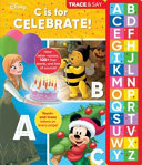 Disney: C Is for Celebrate!: Trace & Say