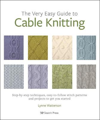 Very Easy Guide to Cable Knitting