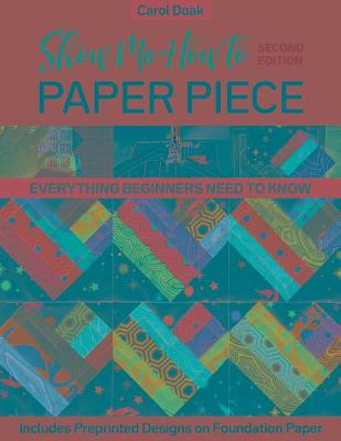 Show Me How to Paper Piece