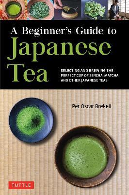 Beginner's Guide to Japanese Tea